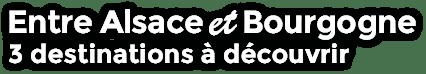 Entre Alsace et Bourgogne